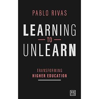 Learning to Unlearn by Rivas & Pablo