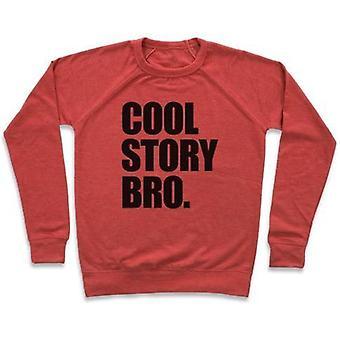 Cool story bro. crewneck sweat-shirt