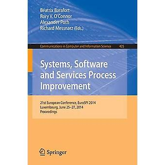 Systemen - Software and Services Process Improvement - 21st European Co