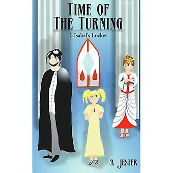 Time of the Turning : I: Isabels Locket