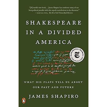 Shakespeare jaettuna Amerikassa James Shapiro