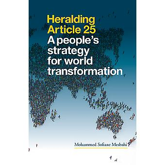 Heralding Article 25 A Peoples Strategy for World Transformation Second Edition