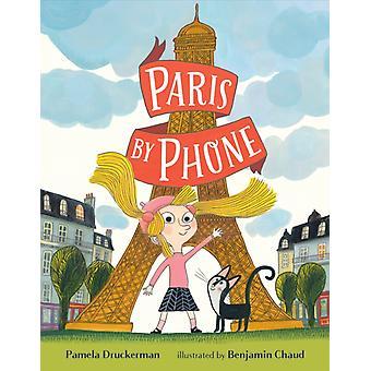 Paris by Phone by Pamela Druckerman