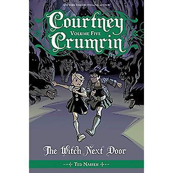 Courtney Crumrin Vol. 5: The Witch Next Door