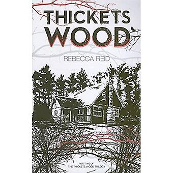 Thickets Wood (Thickets Wood Trilogy)