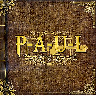 P.a.U.L - Tales From the Gravel [CD] USA import