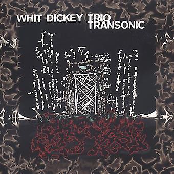 Whit Dickey & Trio - Transonic [CD] USA import