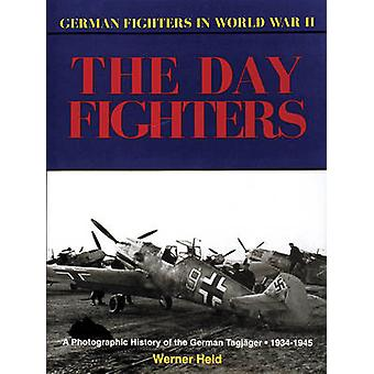 German Day Fighters by Werner Held - 9780887403552 Book