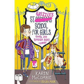St Grizzles School for Girls - les chèvres et les garçons au hasard par Karen McCombi
