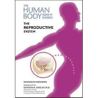 Le système de reproduction par Randolph Krohmer - Denton A. Cooley - 9781