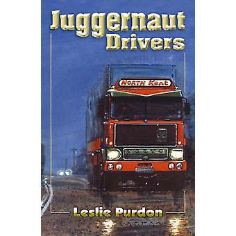 Juggernaut Drivers by Leslie Purdon - 9781905523597 Book
