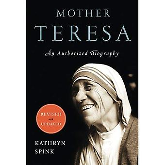 Mère Teresa: Une biographie autorisée