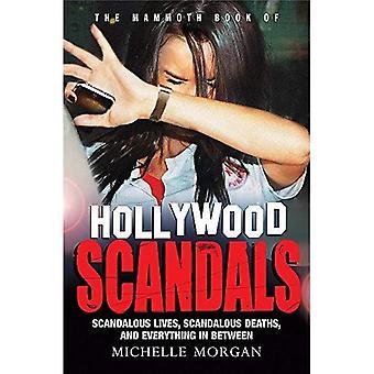 Le livre gigantesque des scandales Hollywood (mammouths livres)