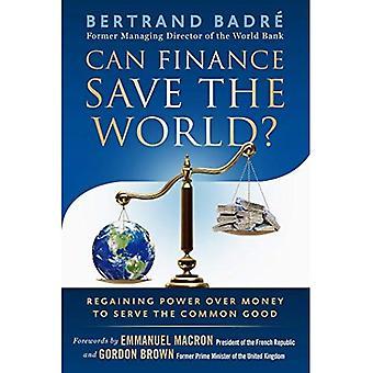Finans kan och rädda världen?
