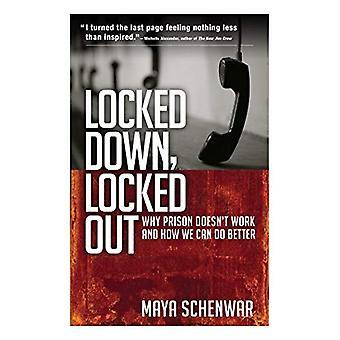 Låst, låst: Varför fängelse fungerar och hur vi kan göra bättre
