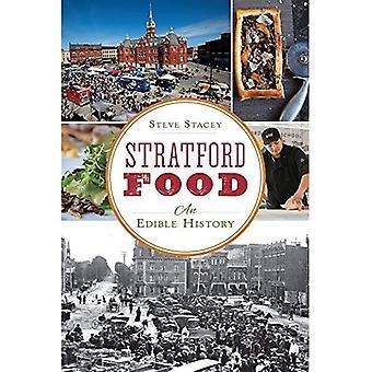 Stratford Essen: Eine essbare Geschichte