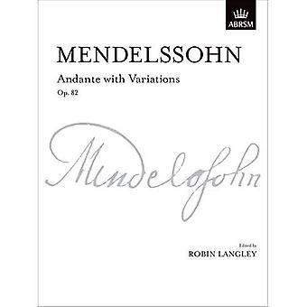 Andante con variazioni, op. 82 (serie Signature (ABRSM))