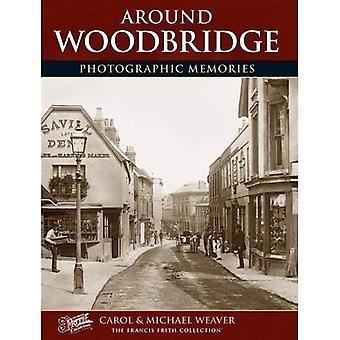 Woodbridge: Photographic Memories
