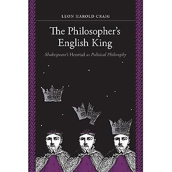 The Philosopher's English King: Shakespeare's \