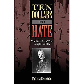 Tio dollar till hat: Texas mannen som kämpade klanen (Sam Rayburn serien om livet på landsbygden)