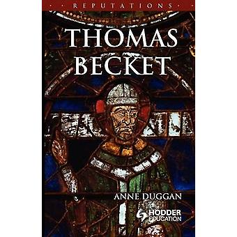 Thomas Becket by Duggan & Anne