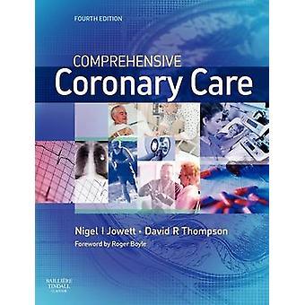 Comprehensive Coronary Care by Jowett & Nigel I.