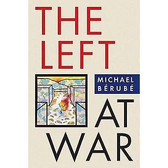 Venstrefløjen i krig af Michael Berube