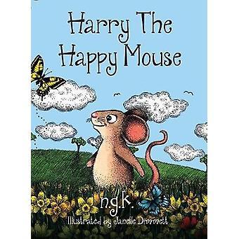 Harry The Happy muis Hardback de internationale bestseller onderwijs kinderen te zijn aardig voor elkaar. door K & N G