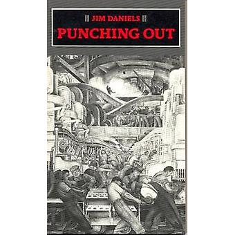 Punching Out by Daniels & Jim