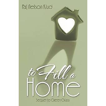 Para encher uma casa por Klud & Pat Nelson