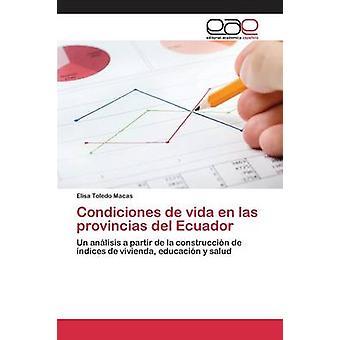 Condiciones ・デ・ヴィダ en ラス provincias デルエクアドル、トレドマカス Elisa