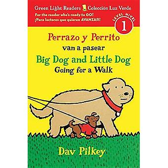 Perrazo y Perrito van a pasear/Big Dog and Little Dog Going for a Wal