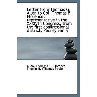 Letter from Thomas G. Allen to Col. Thomas B. Florence - Representati