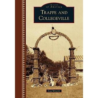 Trappe and Collegeville by Lisa Minardi - 9781467124485 Book