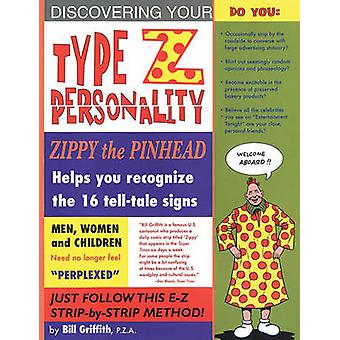 Zippy - Type Z Personality by Bill Griffith - 9781560976981 Book