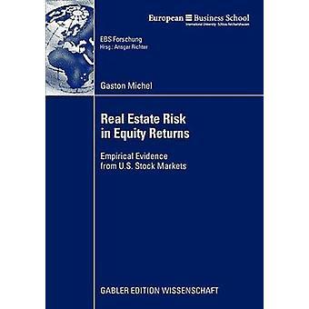 Fastighets risk i eget kapital returnerar empiriska belägg från amerikanska aktiemarknader av Michel & Gaston