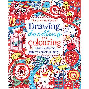 Drawing - Doodling & Colouring Animals - Flowers - Patterns and Other
