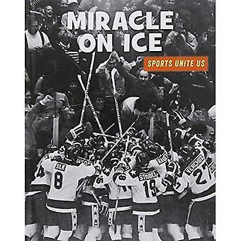 Miracle sur la glace (bibliothèque de compétences du XXIe siècle: Sports nous unissent)