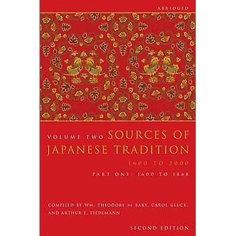 Sources of Japanese Tradition Abridged by W T De Bary