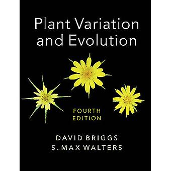 Plant Variation and Evolution by David Briggs
