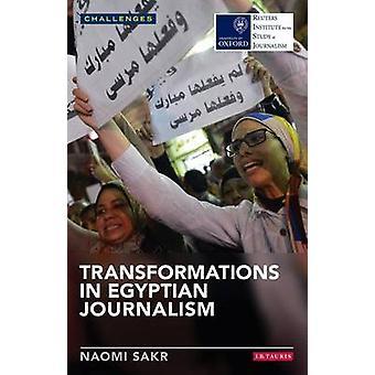Transformaties in de Egyptische journalistiek door Naomi Sakr