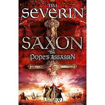 Papież w Assassin (rynek główny Red.) przez Tim Severin - 9781447262244