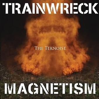 Teknoist - Trainwreck magnetisme [CD] USA import