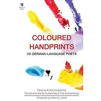 Coloured Handprints 20 GermanLanguage Poets by Kudryavitsky & Anatoly