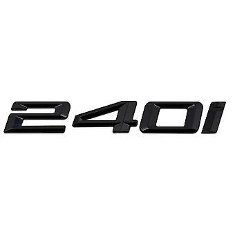 Gloss Black BMW 240i Car Model Rear Boot Number Letter Sticker Decal Badge Emblem For 2 Series F22 F45 F46