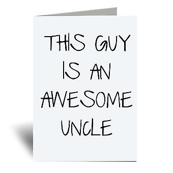 This Guy Is An Awesome Uncle A6 Greeting Card