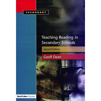 Teaching Reading in the Secondary Schools by Dean & Geoff