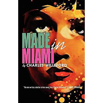 Made in Miami by Willeford & Charles