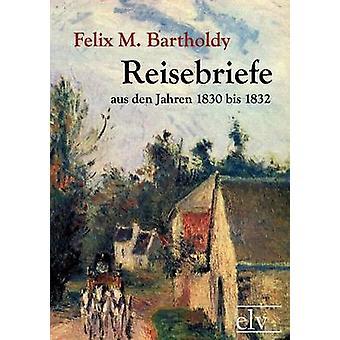 Reisebriefe by Mendelssohn Bartholdy & Felix
