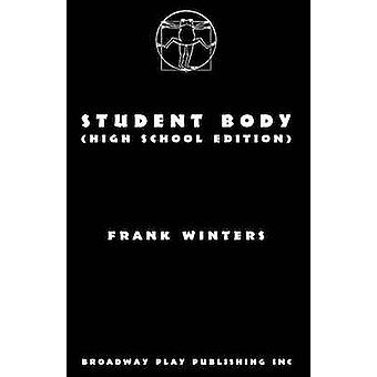 Student Body High School Edition by Winters & Frank